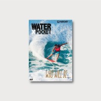 WATER POCKET -X- WHO WILL BE…